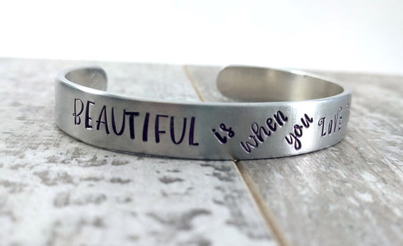 Beautiful is when you Love Yourself Cuff Bracelet