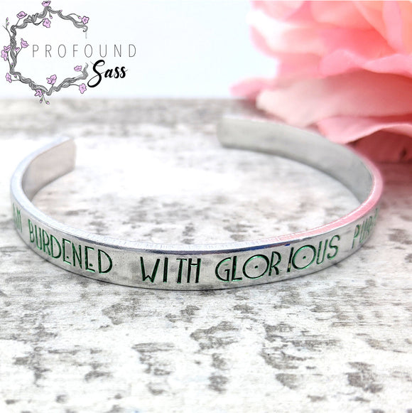 I Am Burdened with Glorious Purpose Cuff Bracelet