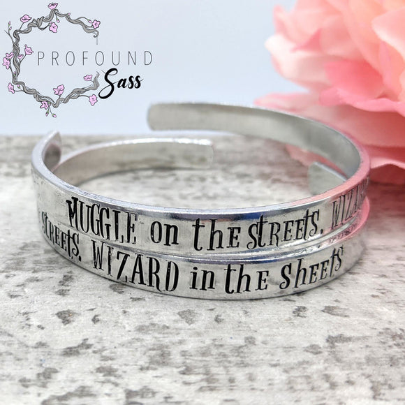 Muggle on the Streets, Wizard in the Sheets Cuff Bracelet