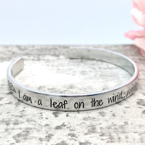 I Am a Leaf on the Wind Cuff Bracelet