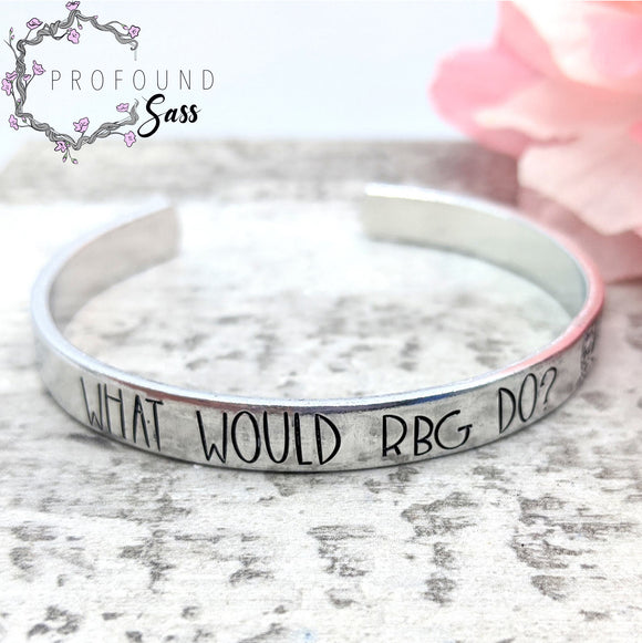 What Would RBG Do? Cuff Bracelet