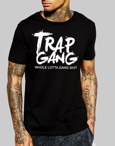 Trap Gang Male T-Shirt (Ladies Sizes Available)