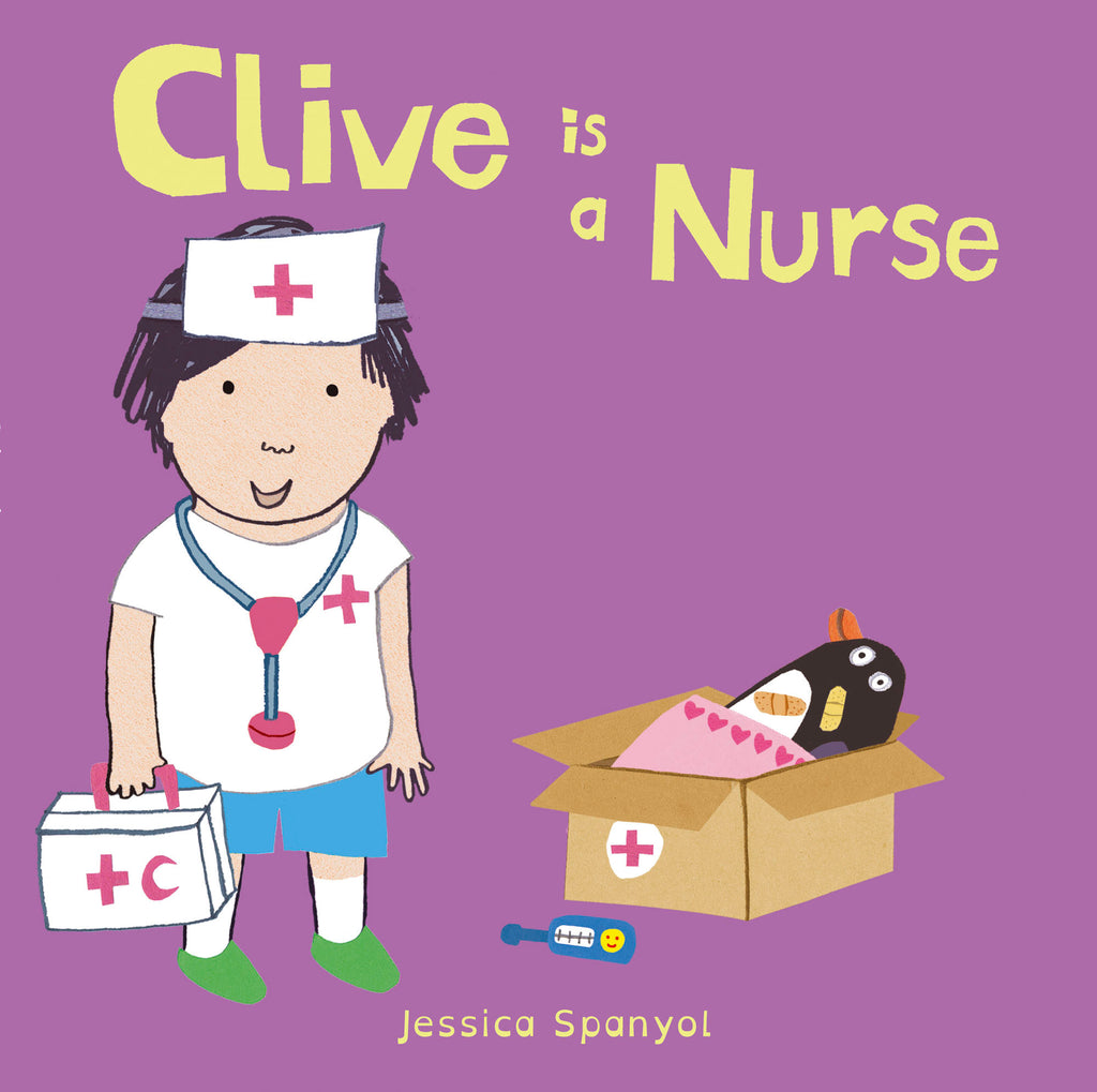 Clive Is A Nurse Board Book
