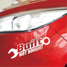 """Built Not Bought"" Car Sticker"