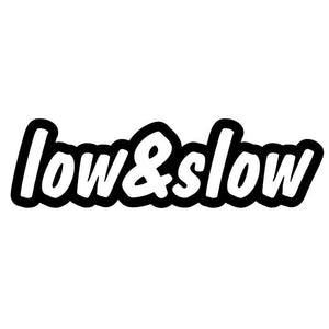 """Low & Slow"" Car Sticker"