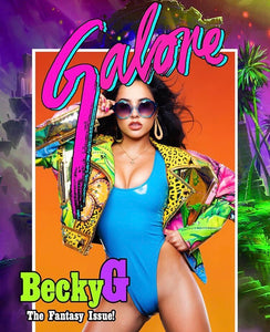 "Becky G ""Galore"" & More"