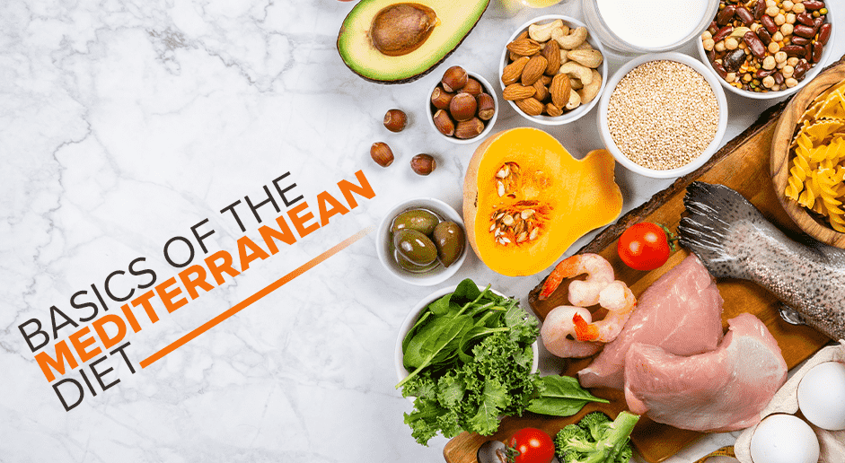 The Basics of the Mediterranean Diet