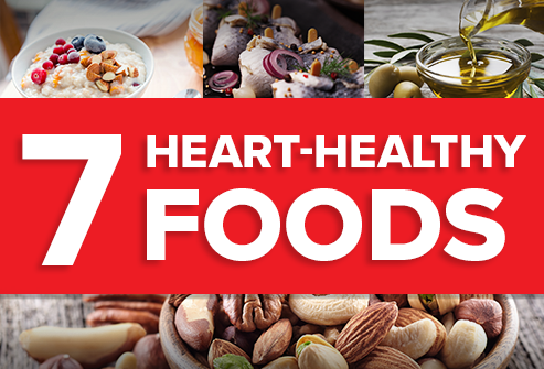 7 Heart-Healthy Foods