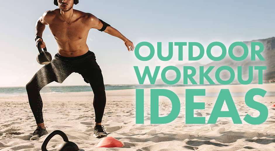 Outdoor Workout Ideas