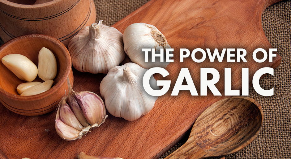 The Power Of Garlic