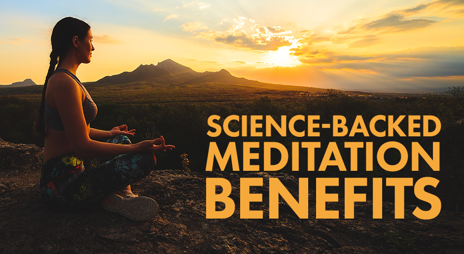 Science-Backed Benefits of Meditation