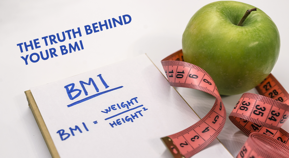 The Truth Behind Your BMI