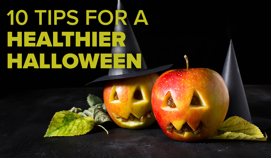 10 Tips for a Healthier Halloween