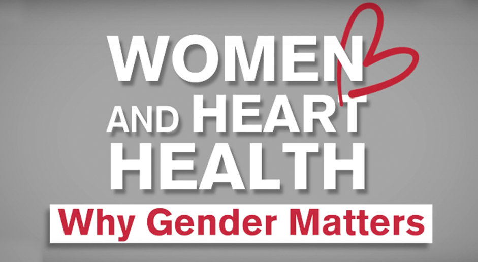 Women and Heart Health: Why Gender Matters