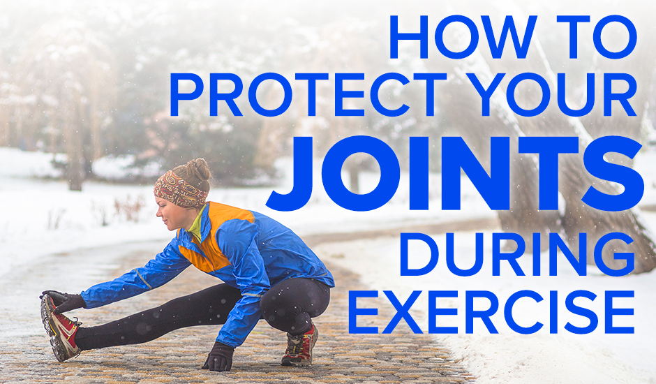How to Protect Your Joints During Exercise