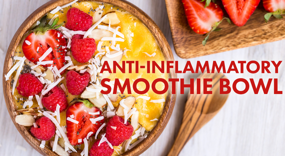 Anti-Inflammatory Smoothie Bowl