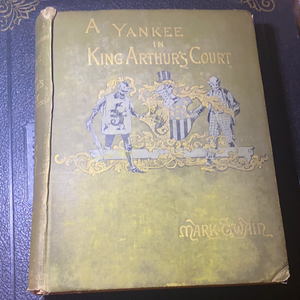 A Yankee In King Arthur's Court by Mark Twain, 1889 (First Edition)