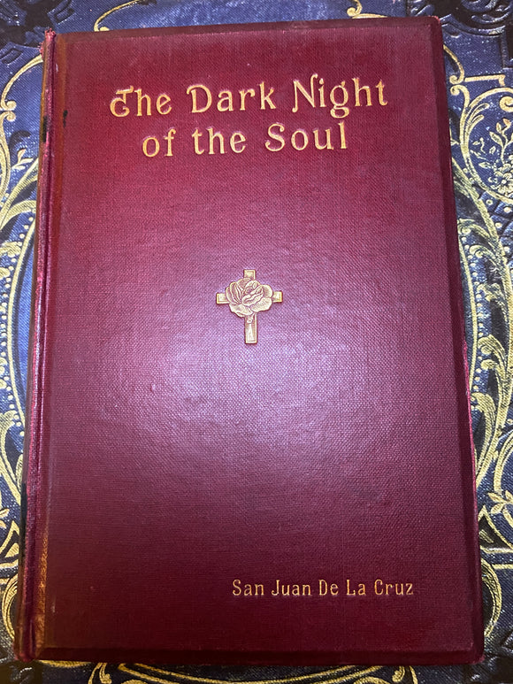 The Dark Night Of The Soul, Translated by Gabriela Cunninghame Graham, 1905