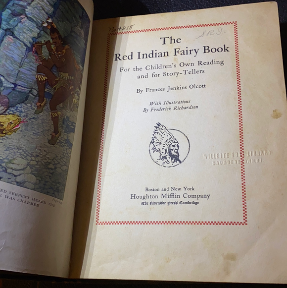 The Red Indian Fairy Book by Frances Jenkins Olcott, 1917
