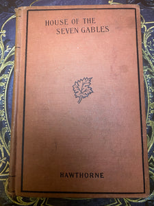 House Of Seven Gables by Nathaniel Hawthorne, Early 20th Century