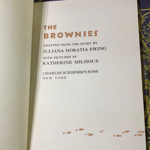 The Brownies Adapted from the Story By Juliana Horatioa Ewing, 1946