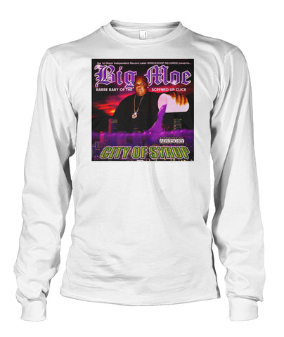 Big Moe City Of Syrup Long Sleeve