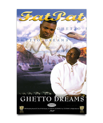 Legendary Fat Pat Ghetto Dreams Poster