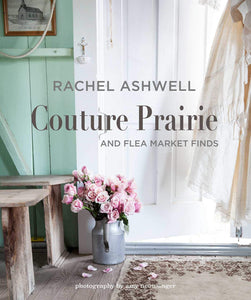 Couture Prairie with Rachel Ashwell
