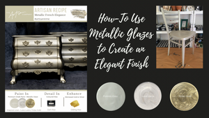 How-To Use Glazes to Create an Elegant Finish