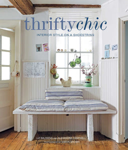 Thrifty Chic - Interior Style On A Shoestring