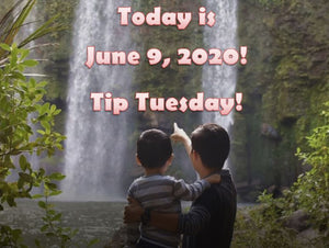 Today is June 9, 2020! Otherwise known as Tip Tuesday! Help is on the way!