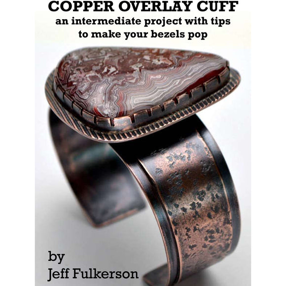 Copper Cuff: An Intermediate Project with Tips to Make Your Bezels Pop