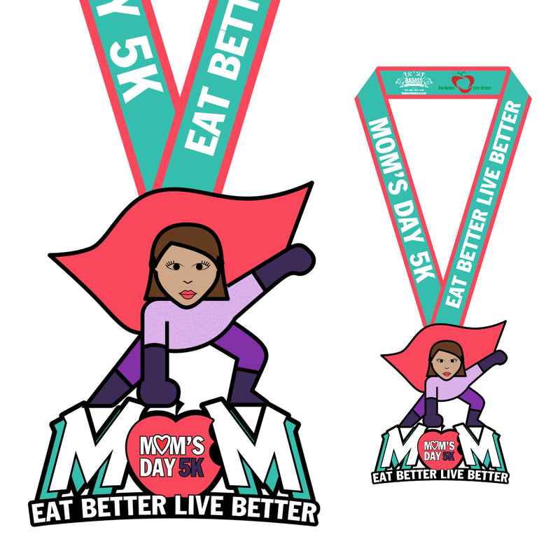 Mom's Day 5K by Eat Better Live Better