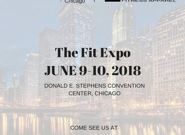THE FIT EXPO - CHICAGO JUNE 9-10, 2018