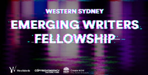 2020 Western Sydney Emerging Writers' Fellowships