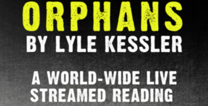 Live Streamed Reading: Orphans