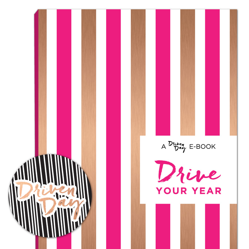 A Driven Day E-Book: Drive Your Year