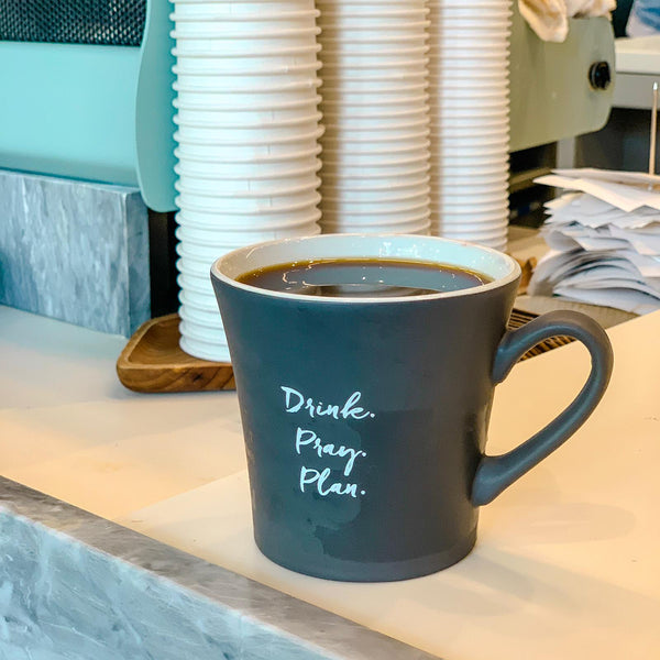 Mug: Drink, Pray, Plan