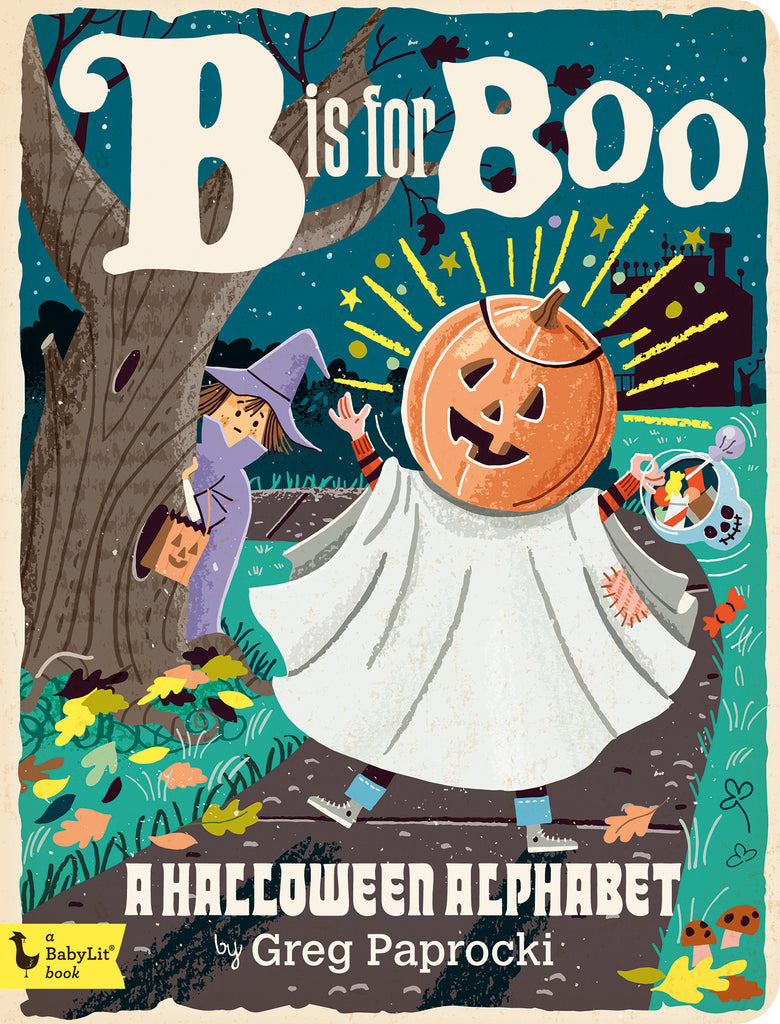 B Is for Boo: A Halloween Alphabet