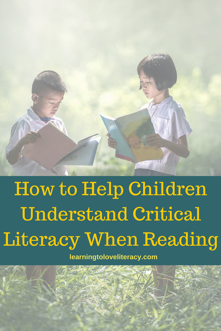 How To Help Children To Understand Critical Literacy When Reading