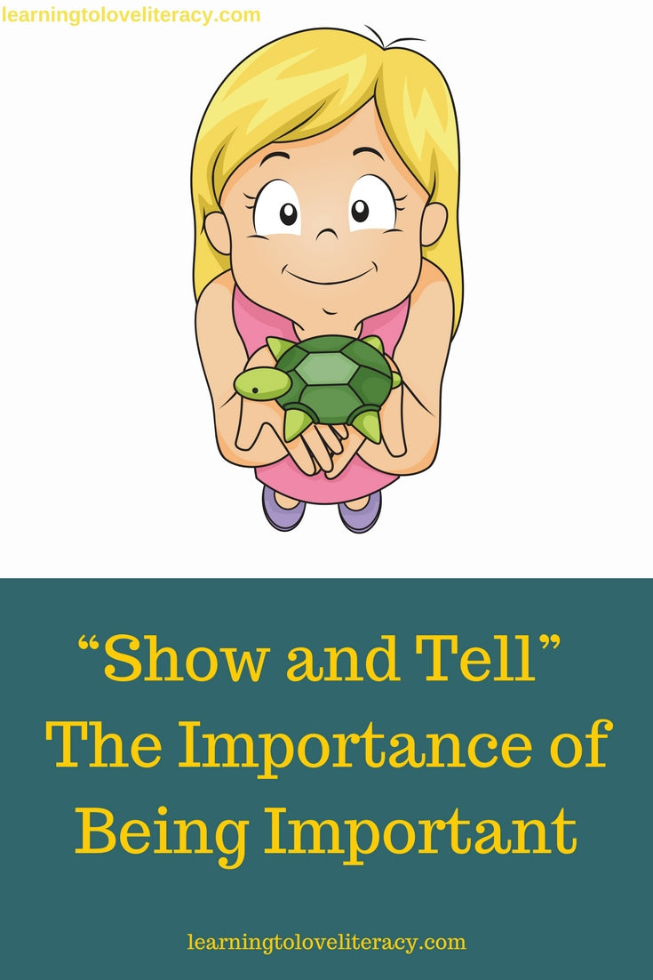 Show and Tell. The Importance of Being Important