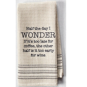 Wonder Too Late Dish Towel