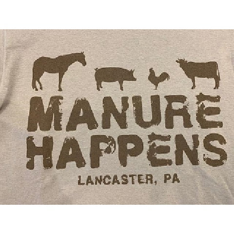 Manure Happens T-Shirt