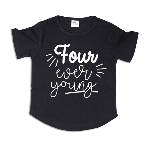 Four Ever Young | Birthday Tee