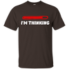 Image of I'm Thinking - G200 Gildan Ultra Cotton T-Shirt