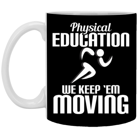 31,PHYSICAL EDUCATION White Mug