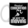 Image of 31,PHYSICAL EDUCATION White Mug