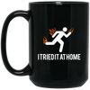 Image of Tried It At Home - BM15OZ 15 oz. Black Mug