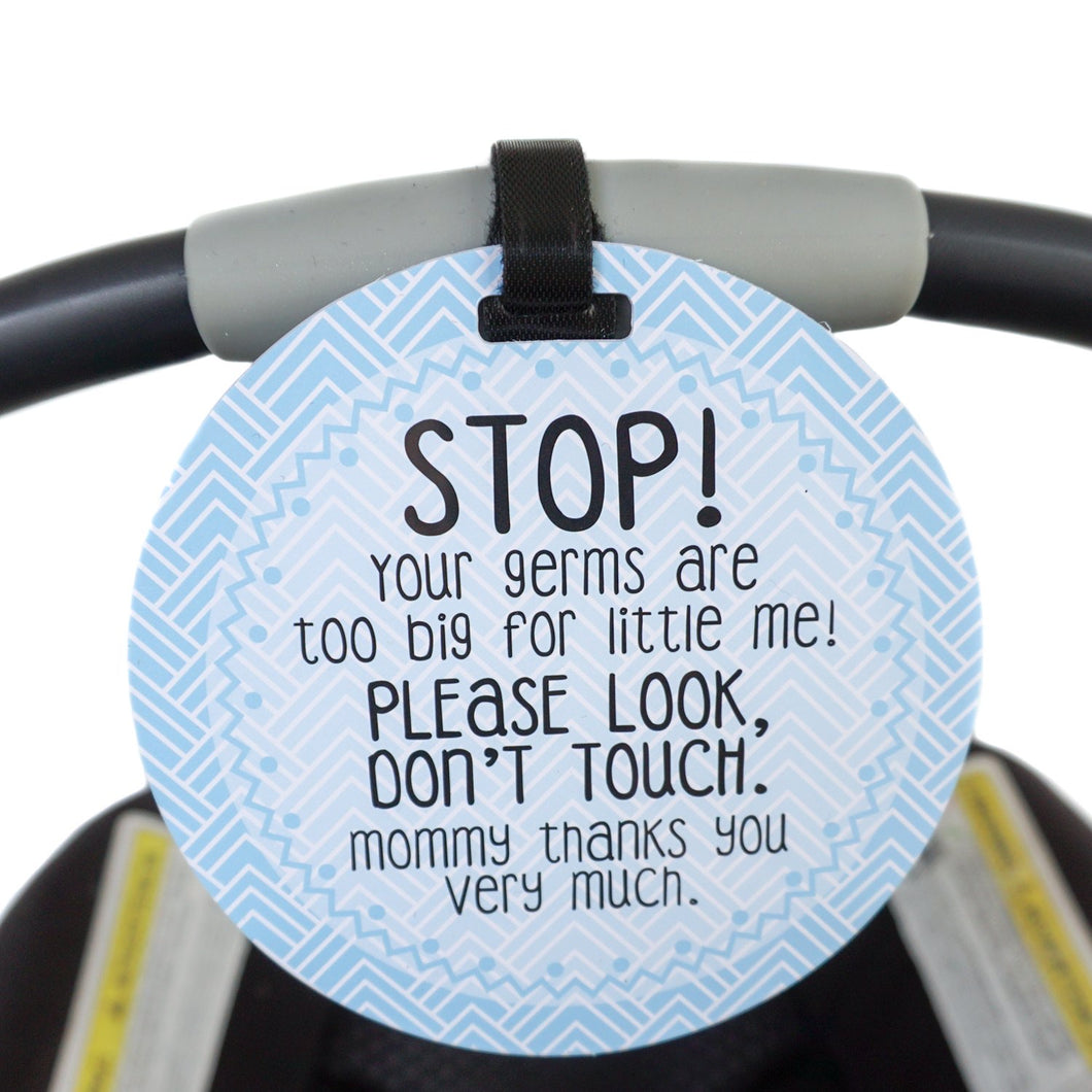 Car Seat Tag -Blue Please don't touch...CPSIA Safety Tested