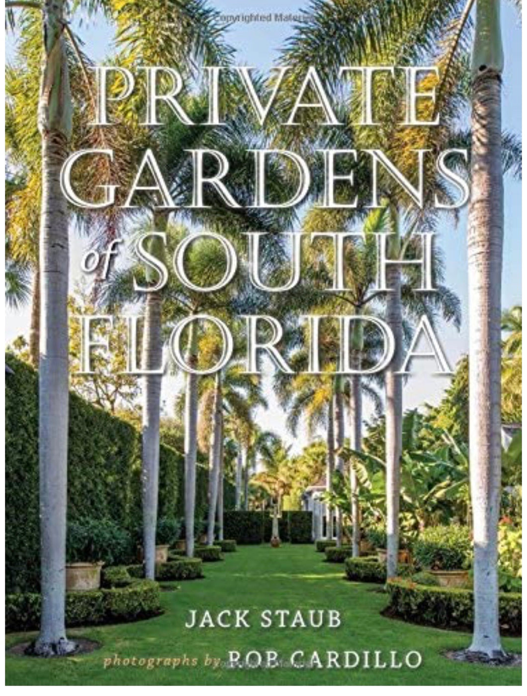 Private Gardens of South Florida